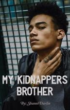 My Kidnappers Brother by ShanniDarlin