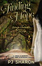 FINDING HOPE (A Savage Cinderella Novella #1) by pjsharon