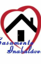 Casamento Inabálavel♥ by JefersonMinero