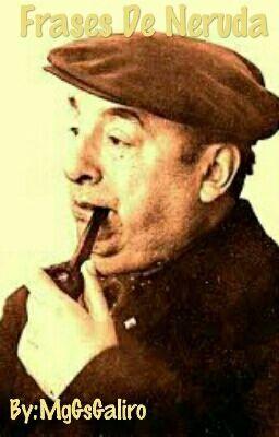 Poemario De Neruda Mónica Wattpad