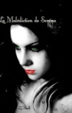 La malédiction de Sorena |TERMINÉE| by LCSkull