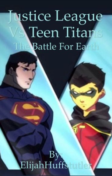 Justice League vs Teen Titans: The Battle for Earth