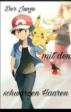 Der Junge Mit Den Schwarzen Haaren || #Amourshipping  ♡ | Pokémon by _Eevee2002_