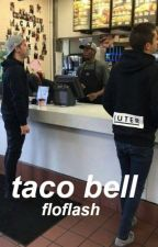 Taco Bell »joshler by FloFlash