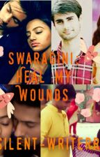 Swaragini: Heal my wounds(Royalistawards) by amkideewani