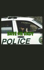 SAVE ME DADY+ 18 by MennaAhmed492