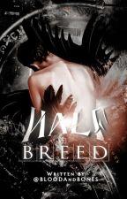 Half-Breed  by BL00DAndB0NES