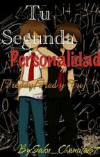 Tu segunda personalidad [Freddy/Fred y Tu] by Saku_Chansita67