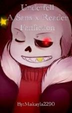 Underfell, A Sans x Reader Fanfiction (Discontinued) by Makayla2290