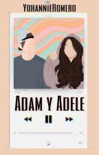Adam y Adele by YohannieRomero