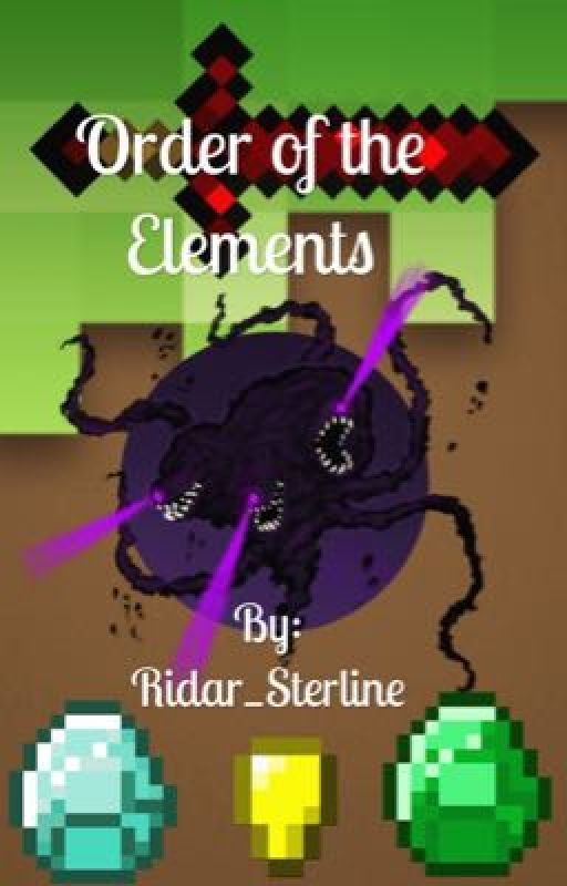 Order of the Elements (Trilogy to Union of Blocks) by Ridar_Sterline