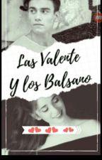 Las valente y los balsano  by laauuriitaa_29