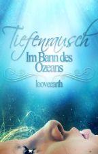 Tiefenrausch - Im Bann des Ozeans by looveearth