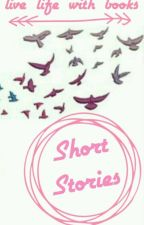 Short Stories by live_life_with_books