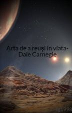 Arta de a reuşi in viata- Dale Carnegie by Ig1998