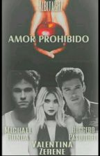 Amor Prohibido by AlbitaCR7