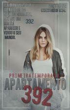 Apartamento 392 - Parte ➊ by ccristhieoficial
