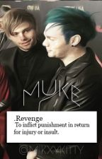 Revenge {muke} by mikxykitty