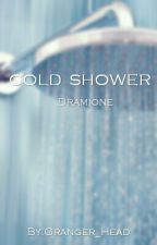 cold shower  ~Dramione OS~ by Granger_Head