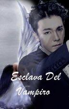 Esclava Del Vampiro (Donghae Y Tú) [Terminado] by Leader_td