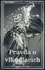 Pravda o vlkodlacích (encyklopedie)  by pagan_wolf