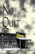 No Quit by lyttlejoe