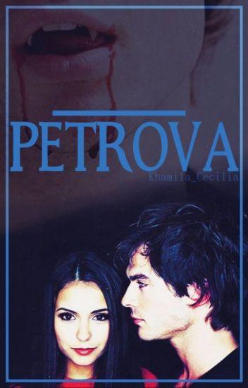 ____ Petrova (Damon Salvatore y tu)