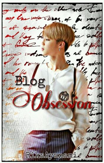 Blog Obsession [JiKook]