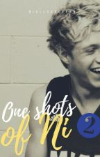 One Shots of Ni 2 by niallsxqueen