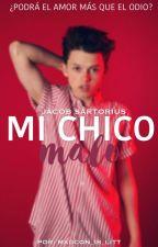 Mi Chico Malo [ Jacob Sartorius Y Tu ] by Magcon_is_litt