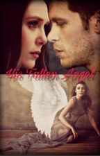 His Fallen Angel( A Klaus Mikaelson Fanfic) by Sheila1313