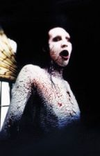 Psycho||A Marilyn Manson Fanfiction by chickenfangirl