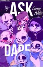Ask or Dare All The Sans! by SansyKatie