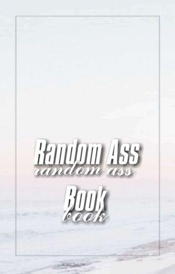 ☆Random Ass Book♢
