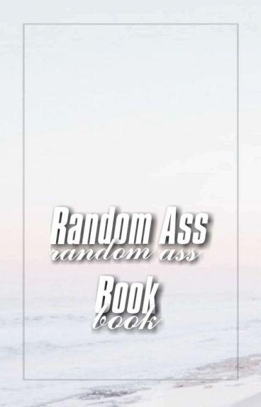 Random Ass Book