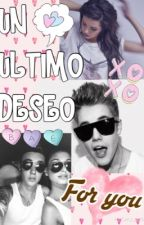 ❁Un Ultimo Deseo❁ by YunBieber