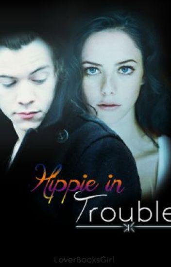 Hippie in troubles. [Harry Styles fanfic]