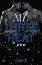 Three Heat by GiveMePickles