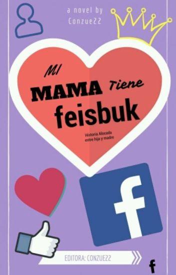 "Mi Mama Tiene "" Feisbuk ""!! | Editando"