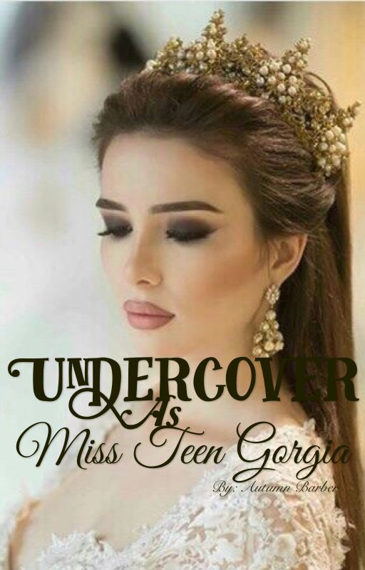 Undercover as Miss Teen Georgia by No-Longer-beautiful