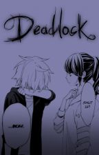 Deadlock  by Wekuso