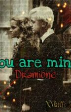 You are mine - dramione  by xValep29x