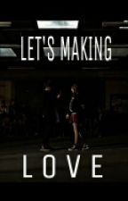 Let's Making Love With ME by melhwe