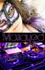 Masqued by writeon27