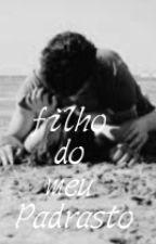 O Filho Do Meu Padrasto  by 11avatar17
