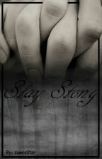 Stay Strong (Demi Lovato fanfic) by demisStar