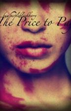 The Price to Pay by purpleblackberry
