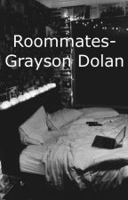 Roommates- GraysonDolan by Jen_Dolan