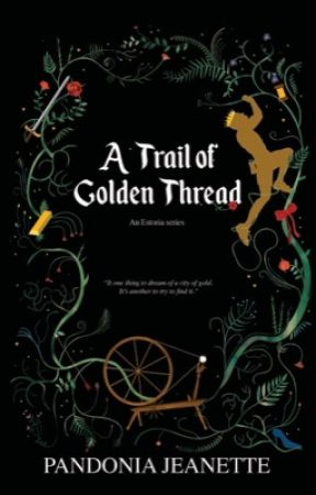 A Trail of Golden Thread by panjean17