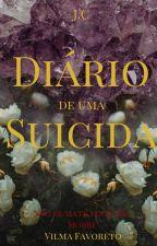 Diário de uma Suicida(Espírita) by amliVGA